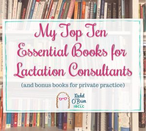 bookcase showing some of my top 10 books for lactation consultants
