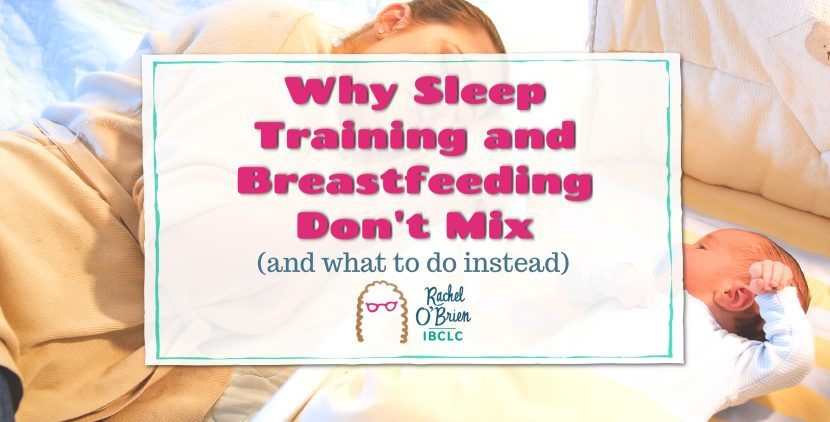 blog header stating why sleep training and breastfeeding don't mix